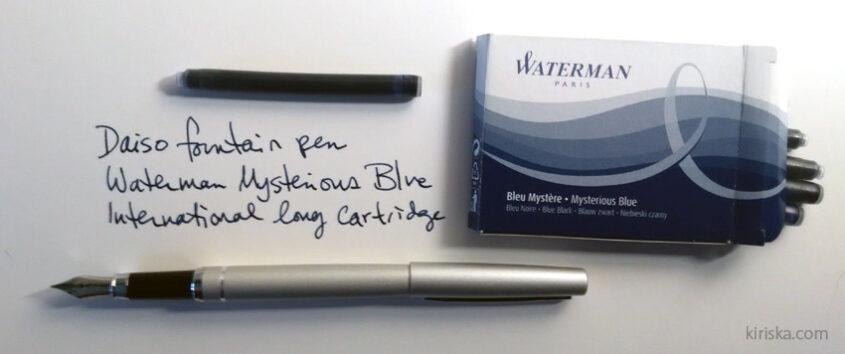 Daiso fountain pen with Waterman international long refill cartridges.