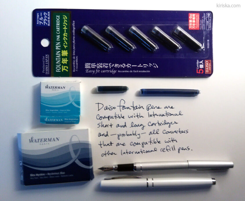 Daiso brand refills for the fountain pen alongside Waterman inks in international long/short cartridges.