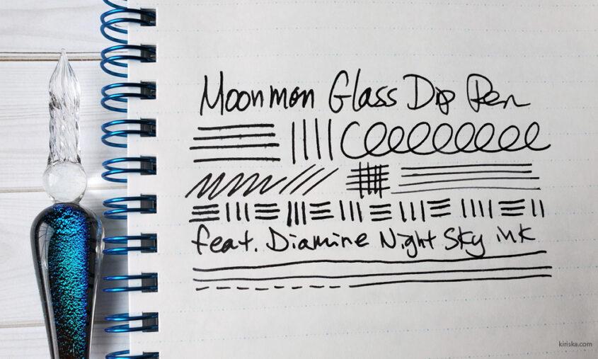 Moonman glass dip pen writing sample